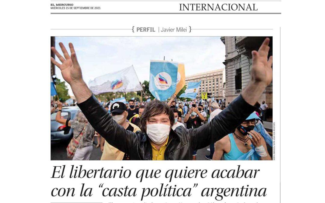 En el Mercurio de Chile analizamos el fenómeno Milei